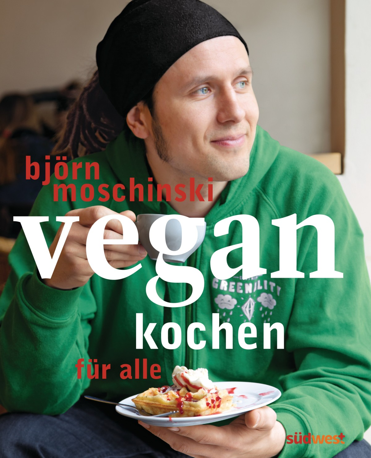"""Rezension Kochbuch """"vegan kochen für alle"""" von Björn Moschinski mit Rezept"""