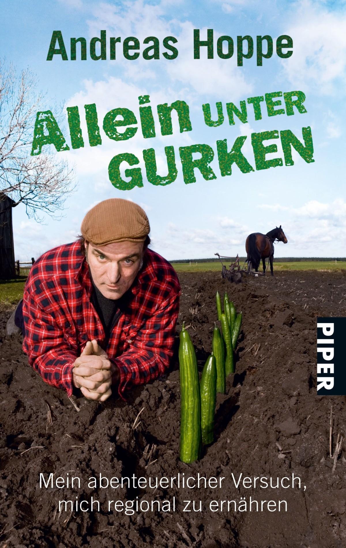 """Definitiv lesenswert: """"Allein unter Gurken"""" von Andreas Hoppe"""