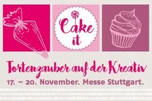 """Terminvorschlag: Messe """"CAKE IT! – Tortenzauber 2016"""" inklusive Ticket-Verlosung"""