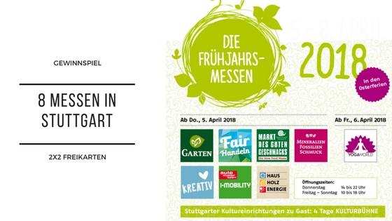 Gewinnspiel: 2×2 Tickets zu den Stuttgart Frühjahrsmessen – acht Messen rund um Nachhaltigkeit und Bewusstes Leben