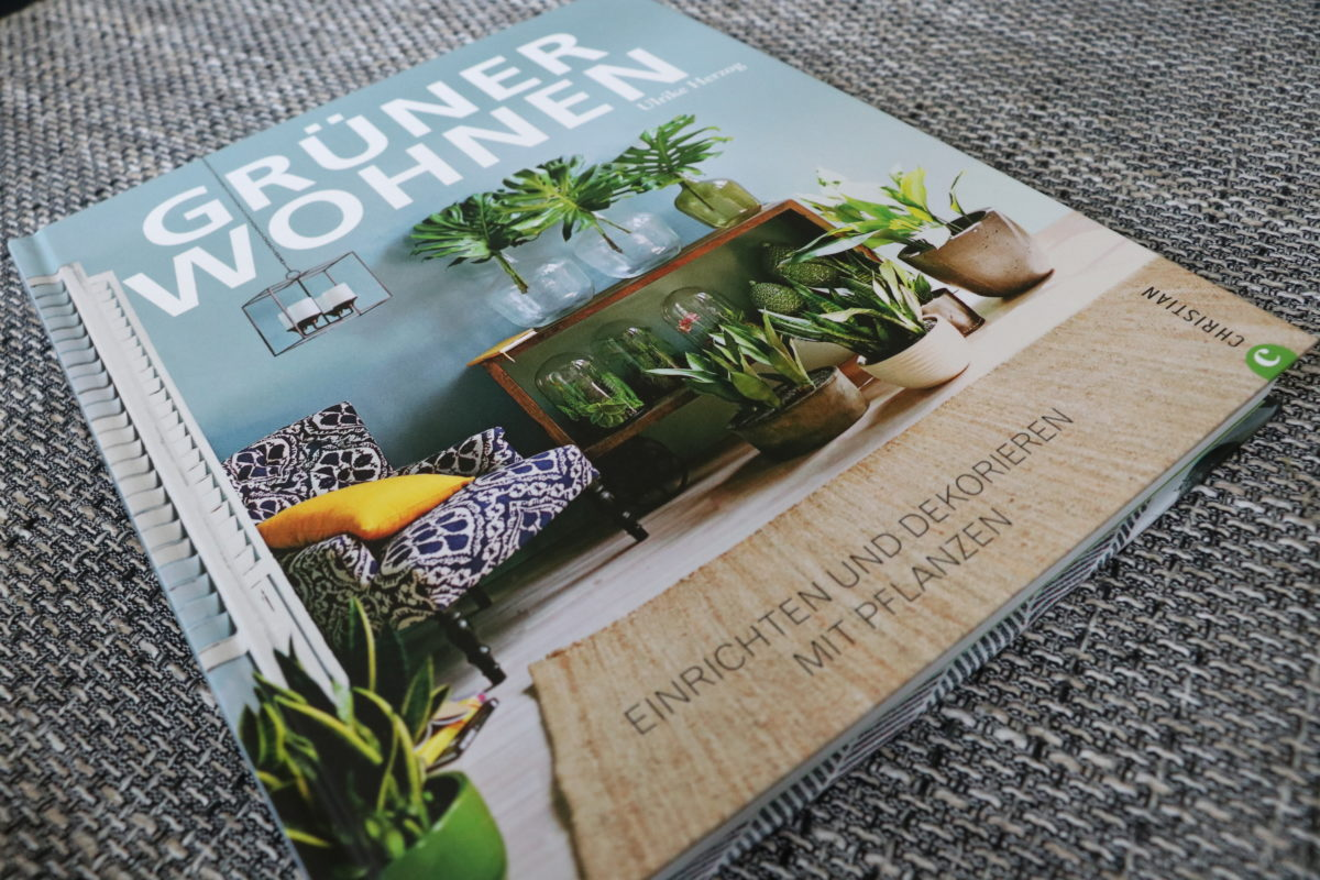 """Grüner Wohnen mit """"Grüner Wohnen – Einrichten und Dekorieren mit Pflanzen"""" – inklusive Verlosung"""