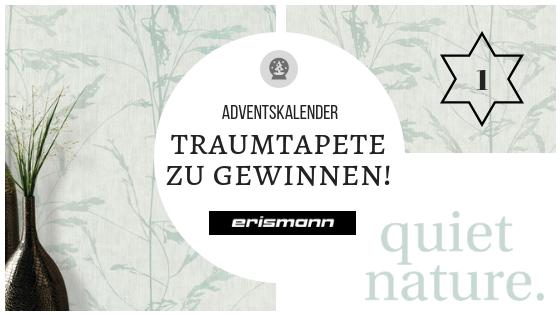 """Adventsverlosung 1. Dezember 2018: Stilvolle Wände für dein Zuhause – Tapeten von """"Erismann"""" zu gewinnen!"""