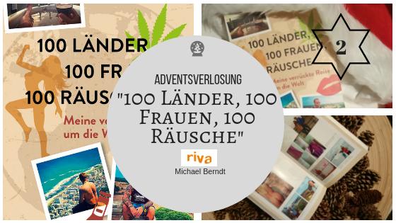 """Adventsverlosung 2. Dezember 2018: """"100 Länder, 100 Frauen, 100 Räusche"""" – Bücher über eine verrückte Reise um die Welt zu gewinnen!"""