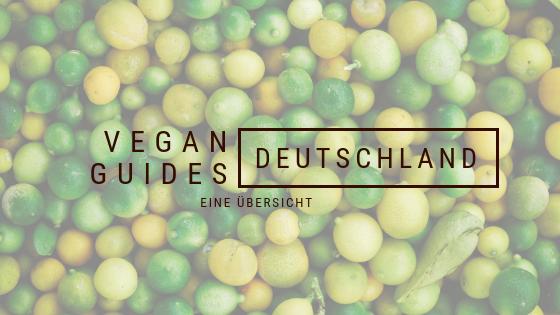 VEGAN GUIDES deutscher Städte – Eine Übersicht