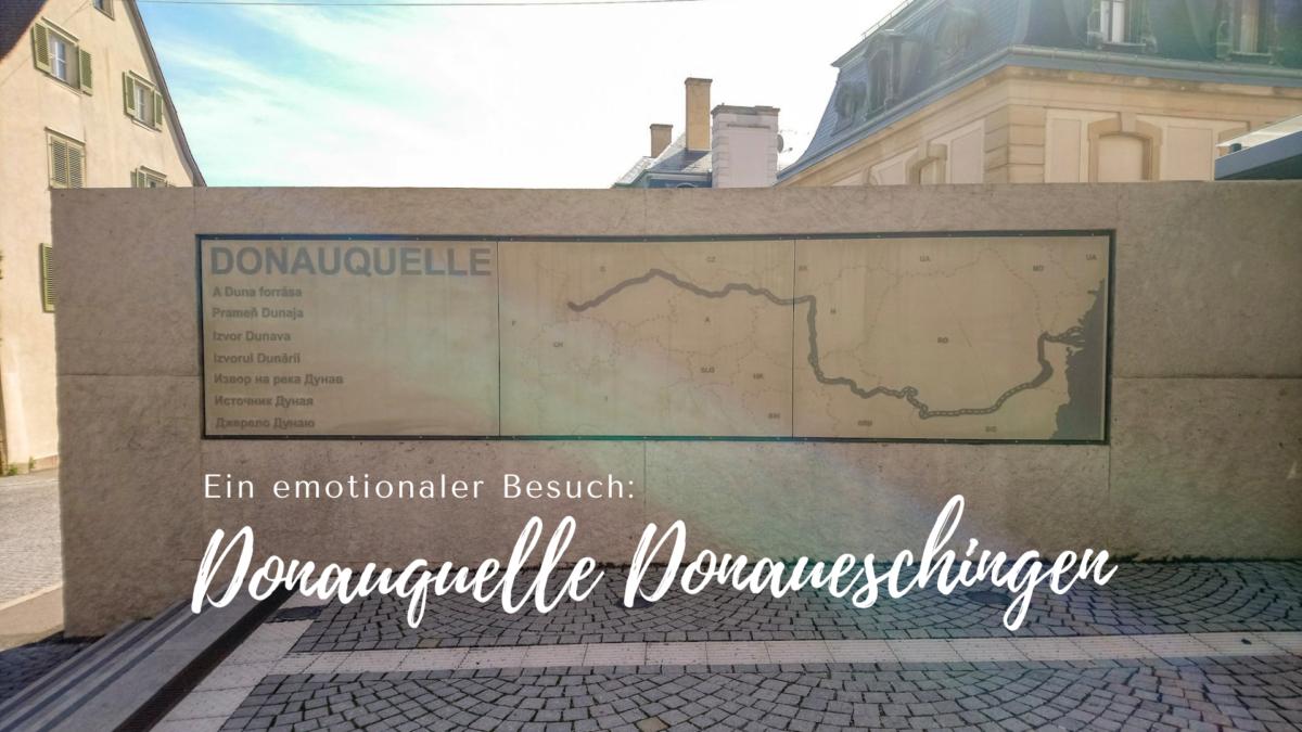 Die Donauquelle in Donaueschingen – ein emotionaler Zwischenstopp