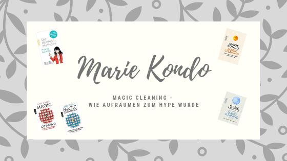 LIVING: Magic Cleaning – Die magische Aufräumwelt der Marie Kondo