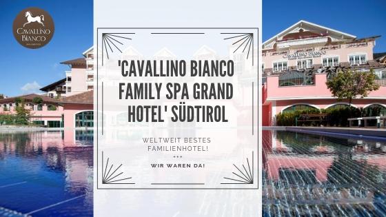 Weltweit bestes Familienhotel 'Cavallino Bianco Family Spa Grand Hotel' – Wir waren da!