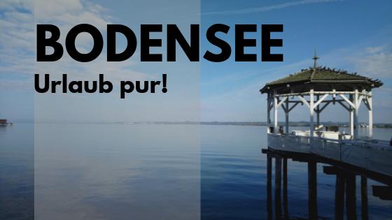 Rund um den Bodensee: Unendlich viele Möglichkeiten