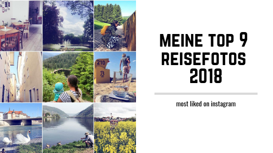 Most liked on Instagram: Meine Top 9 Reisebilder aus 2018