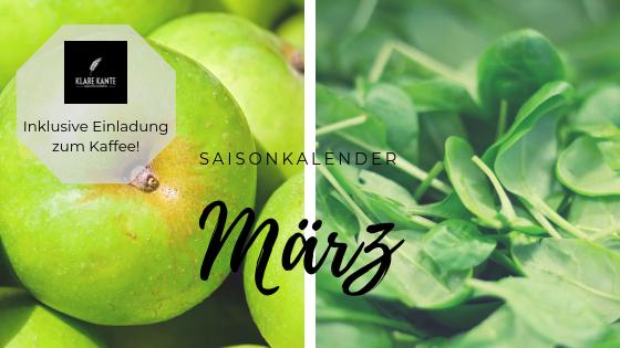 Saisonkalender März: Inklusive Einladung zum Kaffee für 2 Personen bei KLARE KANTE