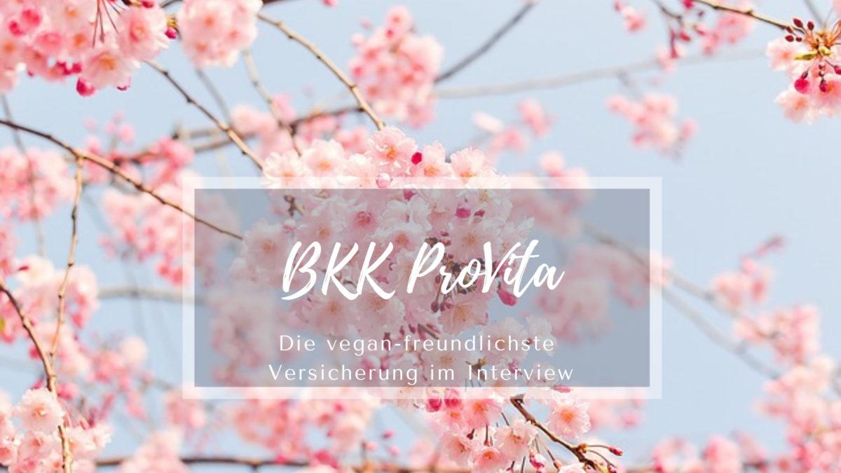 BKK ProVita – Die vegan-freundlichste Versicherung im Interview