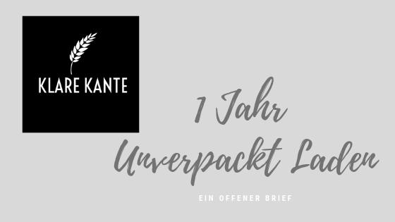 Eine neue Website zum 1. Geburtstag für KLARE KANTE, den 1. Unverpackt Laden der Region
