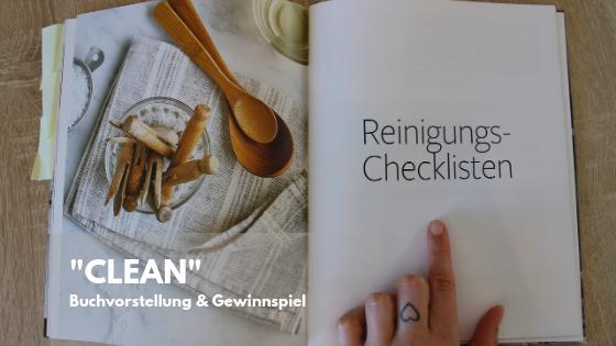 """Gastartikel: """"CLEAN – Einfache Tipps und Techniken für Ihr sauberes Zuhause"""" – Buchvorstellung mit Gewinnspiel"""
