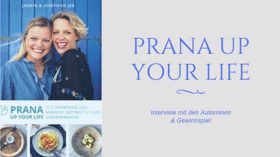 Buchvorstellung 'PRANA UP YOUR LIFE' mit Interview & Gewinnspiel