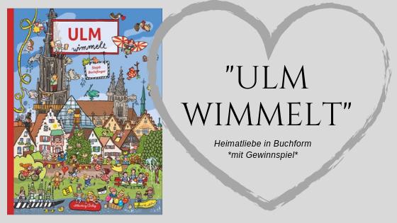 """MAMA MONDAY // Heimatliebe für die Kleinsten: Neues Wimmel-Buch """"Ulm wimmelt"""" – inklusive Gewinnspiel"""