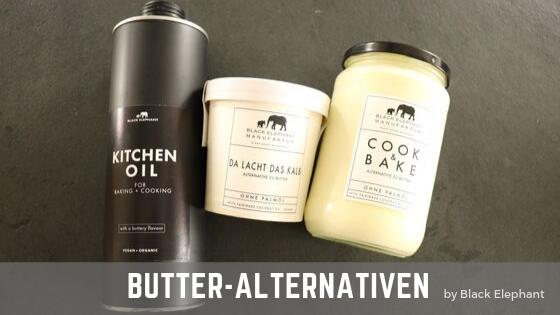 Black Elephant – Ein schwarzer Elefant bringt vegane Alternativen zu Butter