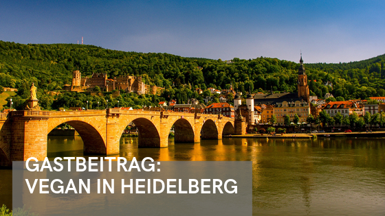 Gastartikel: Vegane Restaurants in Heidelberg