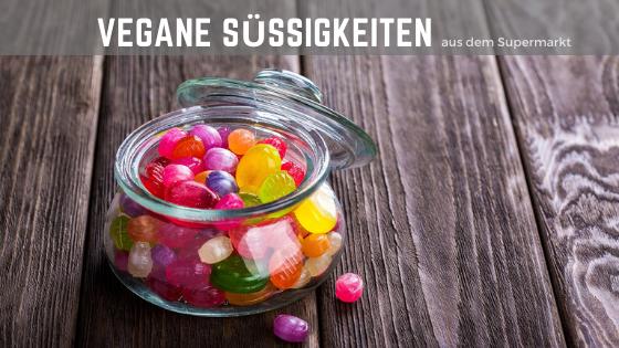 Vegane Süßigkeiten im Supermarkt