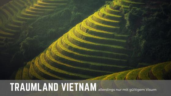 Vietnam – das Land des aufsteigenden Drachens: Tipps fürs Visum
