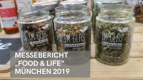 """Gastartikel: Messebericht """"Food & Life"""" München 2019"""