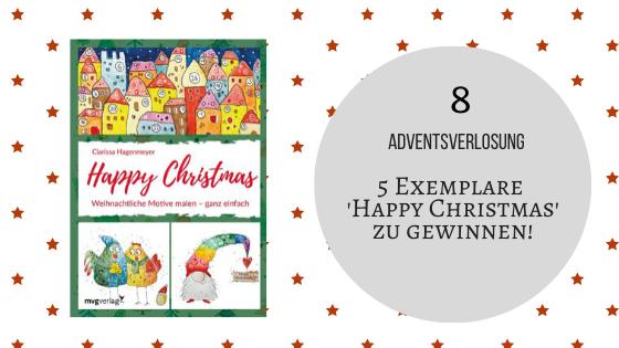 Adventskalender 8. Dezember 2019: 'Happy Christmas' – Das neue Buch von Clarissa Hagenmeyer