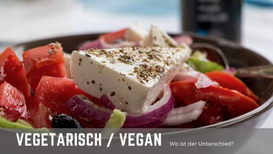 Vegan oder Vegetarisch? Wo ist da genau der Unterschied ?